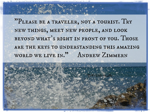 I Am A Traveller Not A Tourist Out Of Office Reply On